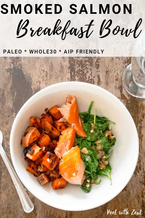 This smoked salmon breakfast bowl recipe is eggless and gluten, dairy and sugar-free. Easy to make ahead, loaded with veggies and AIP compliant, paleo and whole30 approved. Egg free savory breakfast recipes can be hard to find. Our salmon bowl is loaded with veggies like sweet potatoes and kale. peelwithzeal.com #easy #mealprep #makeahead #salmon #fish #breakfastbowl #savorybreakfast