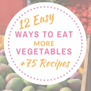 Easy ways to eat more veggies