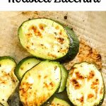 roasted zucchini recipe for pinterest