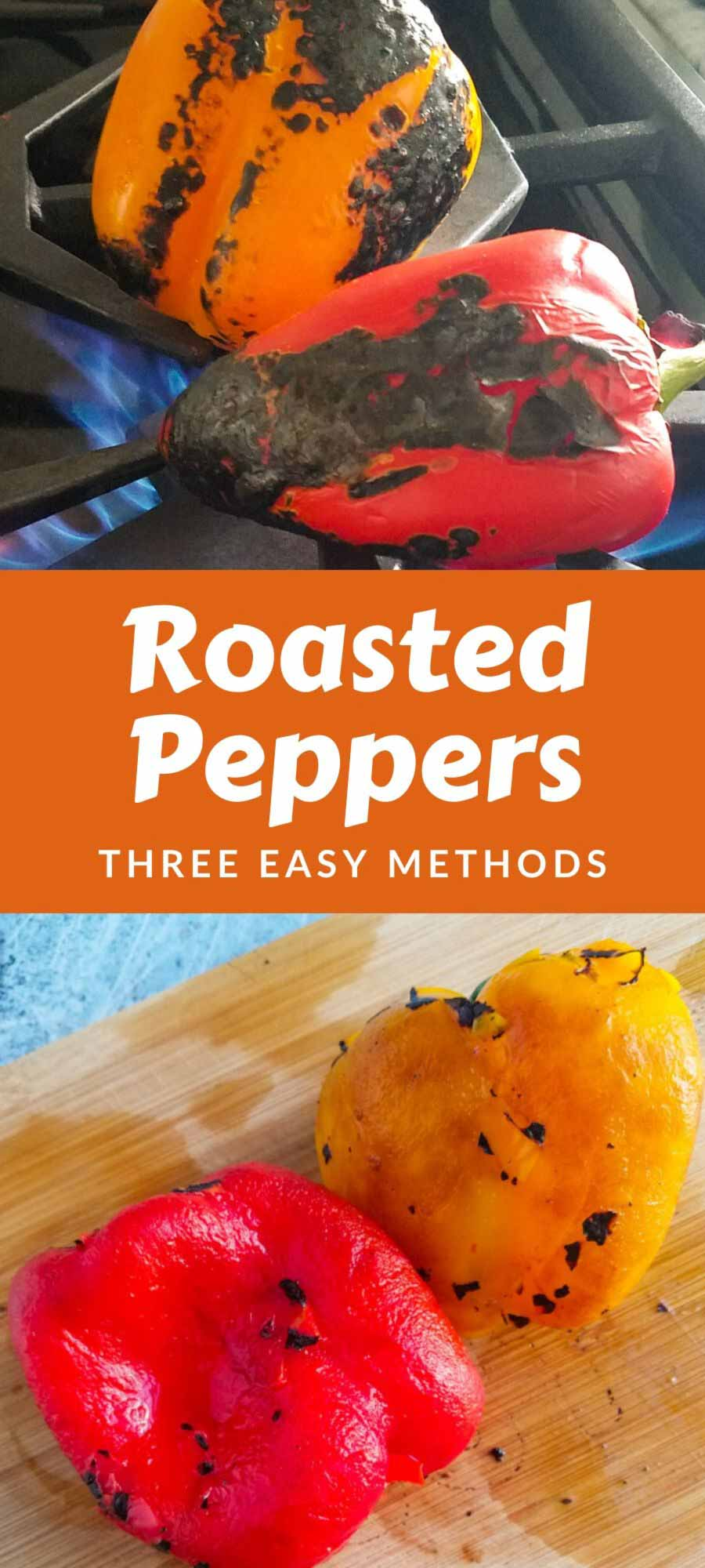 How to Roast Peppers- Three Easy Ways