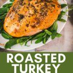 roasted turkey breast on a platter